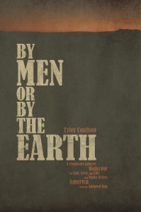 By Men or By the Earth.